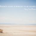 """Silence alone is worthy to be heard."" — Henry David Thoreau   © 2014 Sugar + Shake"